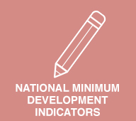NATIONAL MINIMUM DEVELOPMENT INDICATORS