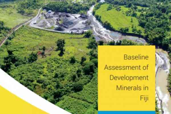 Baseline Assessement of Development Minerals in Fiji