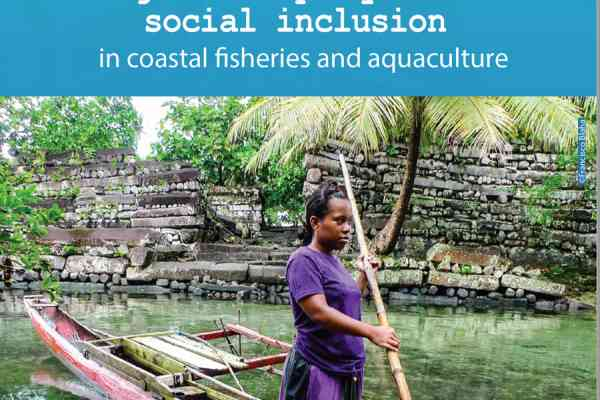 Pacific Gender Equity and Social Inclusion in Coastal Fisheries and Aquaculture