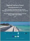 Regional Synthesis Report On the Implementation of the Pacific Disaster Risk Reduction and Disaster Management Framework for Action 2005 – 2016 (RFA) and the Pacific Islands Framework for Action on Climate Change 2006 – 2016 (PIFACC)
