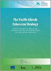 The Pacific Islands Extension Strategy – Strategic Priorities in Agricultural Extension and Rural Advisory Services in the Pacific Region (2018–2028)
