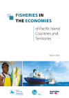 Benefish report by Gillett – Fisheries in the economies of Pacific Island Countries and Territories