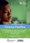 Cinema Pasifika – Developing the narrative film and television sector in the Pacific Island region