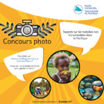 Organisation d'un concours photo pour une meilleure prise de conscience des problèmes liés aux maladies non transmissibles dans le Pacifique