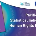 New statistics guide to support Pacific human rights reporting